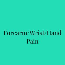 Forearm/Wrist/Hand