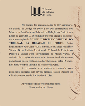 Apresentação do Museu Judiciário do Tribunal da Relação do Porto