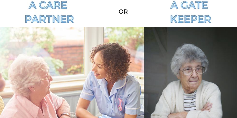 Care Partner VS Gate Keeper