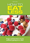 Pocket Guide book on How to Eat Less by Claire Jones