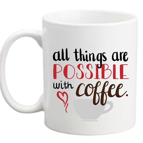 All Things Possible Mug