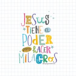 Jesus tiene el poder para hacer milagros