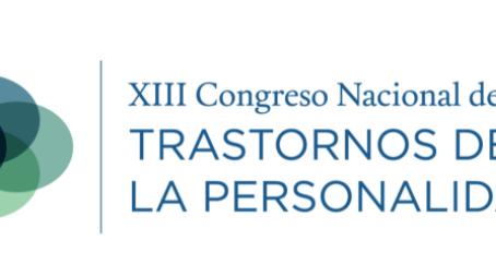 Participación en el XIII Congreso Nacional de Trastornos de la Personalidad