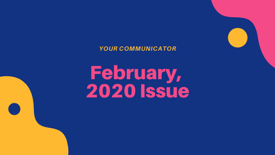 'Your Communicator' - February Edition