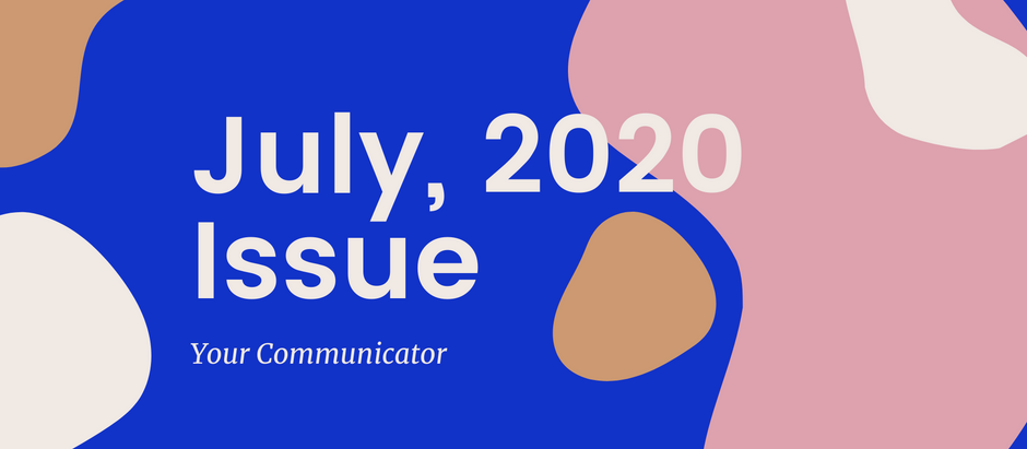 'Your Communicator' - July Issue
