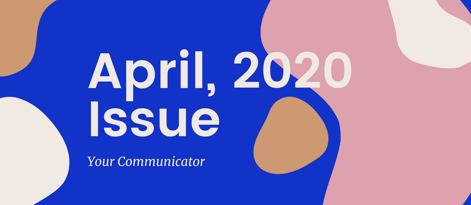 'Your Communicator' - April Issue
