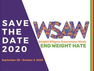 Weight Stigma Awareness Week (WSAW)