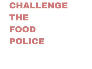 Intuitive Eating Principles Summarized - #4 Challenge the Food Police