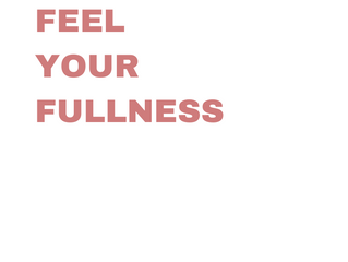 Intuitive Eating Principles Summarized - #5 Feel Your Fullness