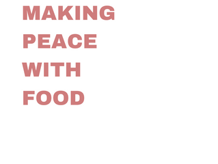Intuitive Eating Principles Summarized - #3 Making Peace with Food