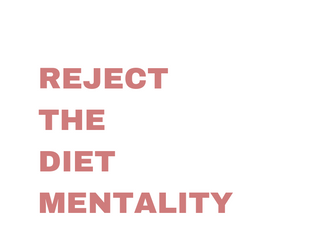 Intuitive Eating Principles Summarized - #1 Reject the Diet Mentality
