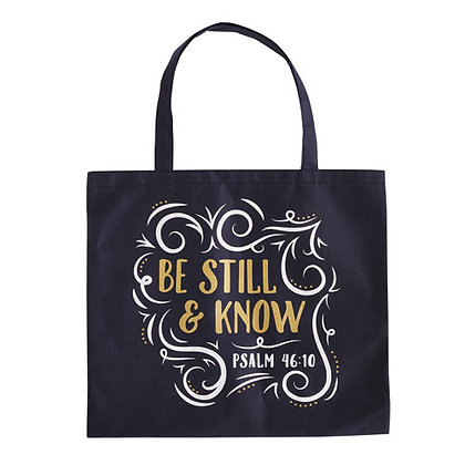 BE STILL & KNOW CANVAS TOTE BAG
