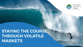 Staying the Course through Volatile Markets