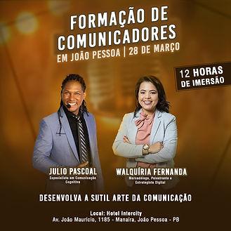 EVENTO FORAÇÃO DE COMUNICADORES EM JOÃO PESSOAL MINISTRADA POR JULIO PASCOAL DIA 28/03/2020