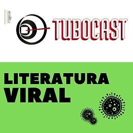 Capa dos podcasts Literatura Viral e Tubocast combinadas. Verde e branca. Ao topo vemos o ícone do Tubocast: um simbolo redondo com uma linda que indica um tunel, como se fosse um copo com um canudo visto de cima. Ao lado, há um microfone com as cores do arco-íris, o símbolo do movimento gay. Ao lado em letras garrafais, lemos em vemelho Tubocast. Abaixo a logo do Literatura Viral com suas três bactérias de tamanhos variáveis.