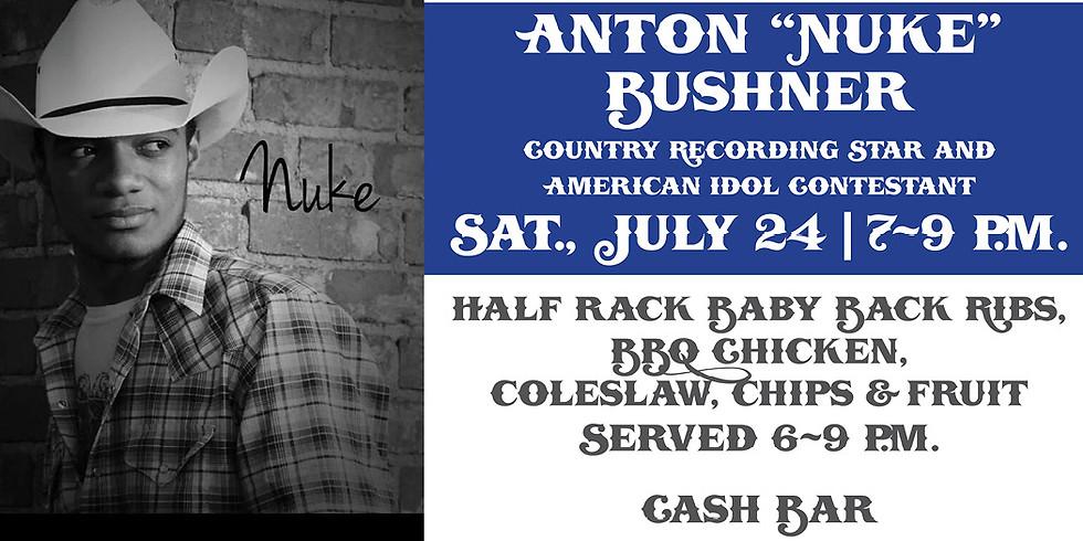 """Anton """"Nuke"""" Bushner Concert"""