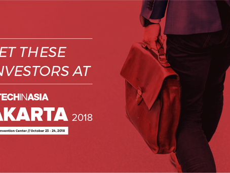 Meet 50 Investors at Tech in Asia Jakarta 2018
