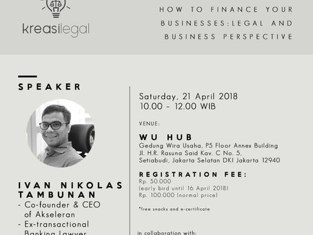 How to Finance Your Businesses: Legal and Business Perspectives