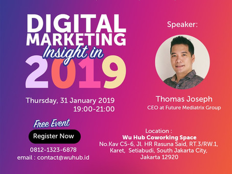 Digital Marketing Insight 2019 (Free Event)