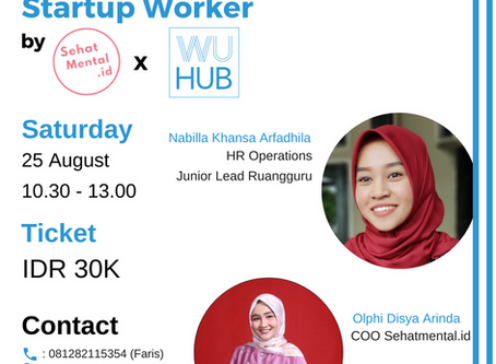 WU HUB x SEHATMENTAL.ID: Stress Management for Startup Worker