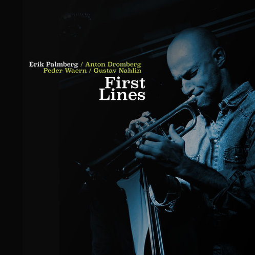 "Erik Palmberg CD ""First lines"""