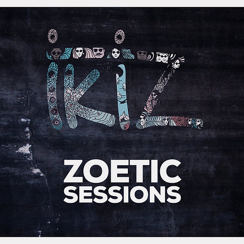 "Ikiz - ""Zoetic Sessions"""
