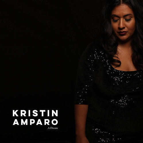"""Kristin Amparo - """"A Dream"""" CD"""
