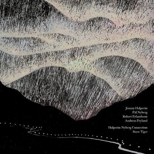 "Halperin-Nyberg Connection - ""Snow Tiger"" CD"