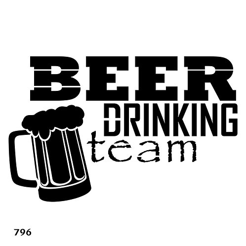 796 שבלונה BEER DRINKING TEAM