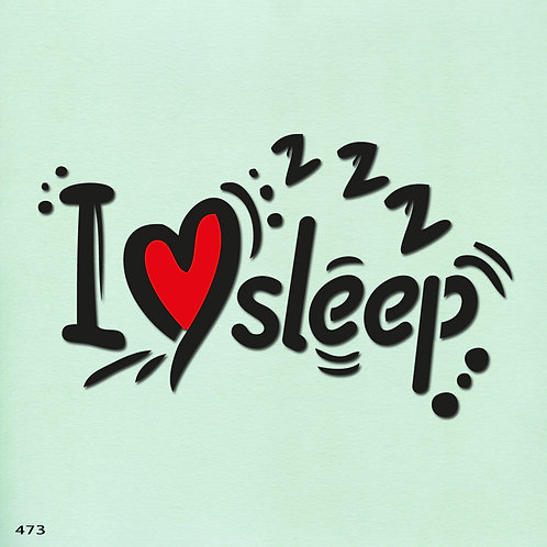 473 שבלונה I LOVE SLEEP