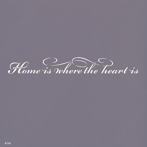 436 שבלונה  HOME IS WHERE THE HEART IS