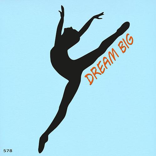 578 שבלונה רקדנית בסגנון מודרני DREAM BIG