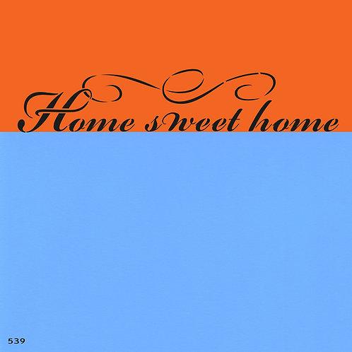 539 שבלונה HOME SWEET HOME