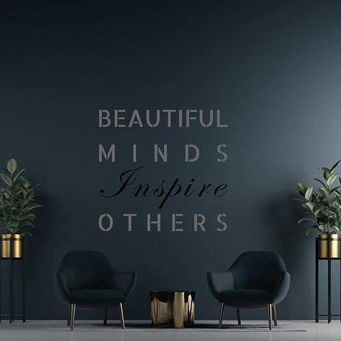 745 שבלונה BEAUTIFUL MINDS INSPIRE OTHERS