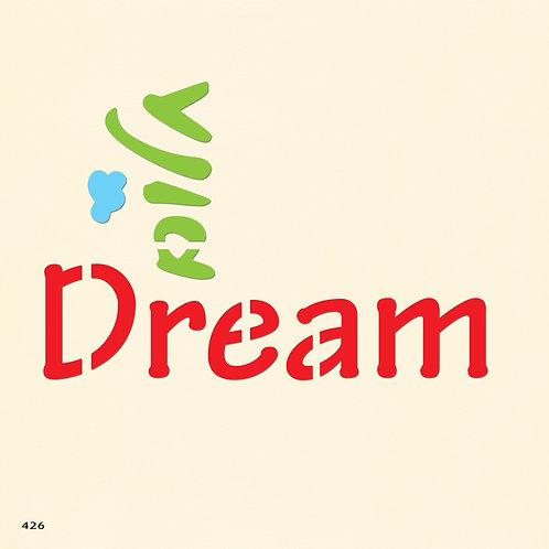 426 שבלונה DREAM חלום בסגנון גרפי