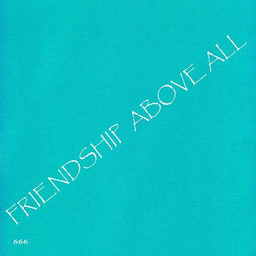 666 שבלונה FRIENDSHIP ABOVE ALL