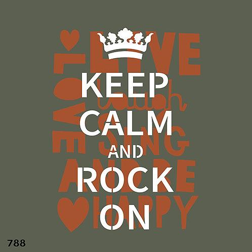 788 שבלונה KEEP CALM AND ROCK ON