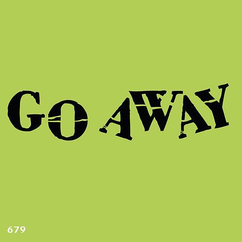 679 שבלונהGO AWAY