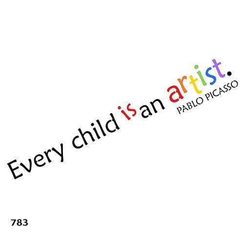 783 שבלונה EVERY CHILD IS AN ARTIST