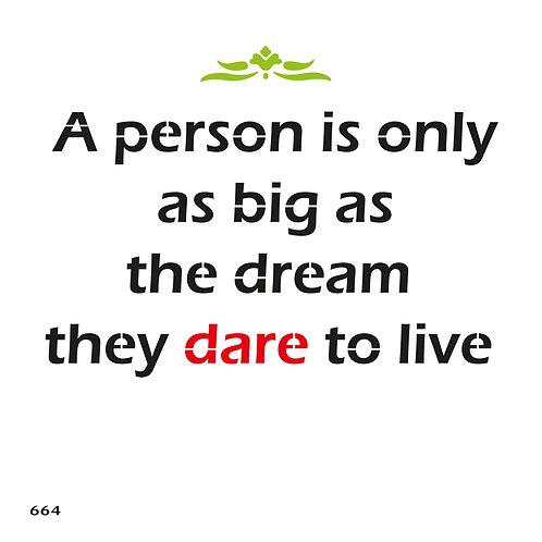 664 שבלונה אדם גדול כגודל החלום שמעז לחלום