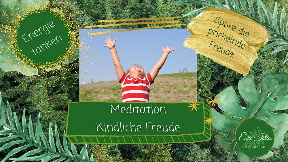 Titelbild Meditation Kindliche Freude Energie tanken Eva Istas