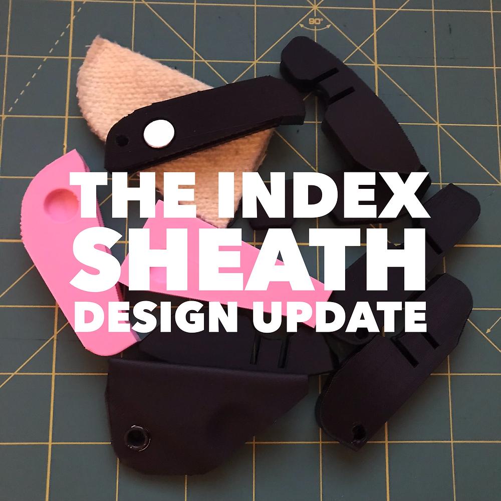 The Index Sheath Design Update