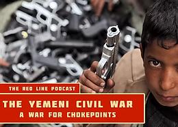 Episode 04. Yemen (A War for Chokepoints)