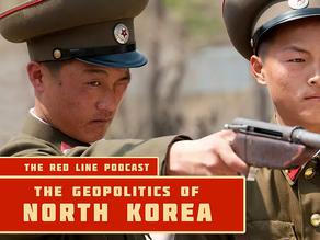 Episode 16. The Geopolitics of North Korea