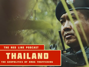 Episode 23. Thailand and the International Drug Trade