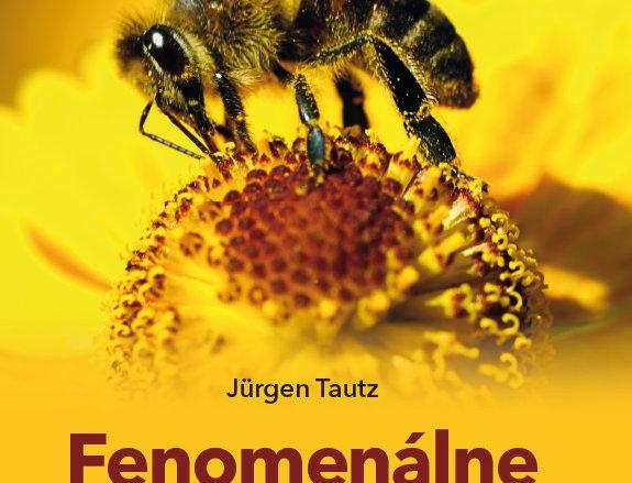 Fenomenálne včely  - Jurgen Tautz