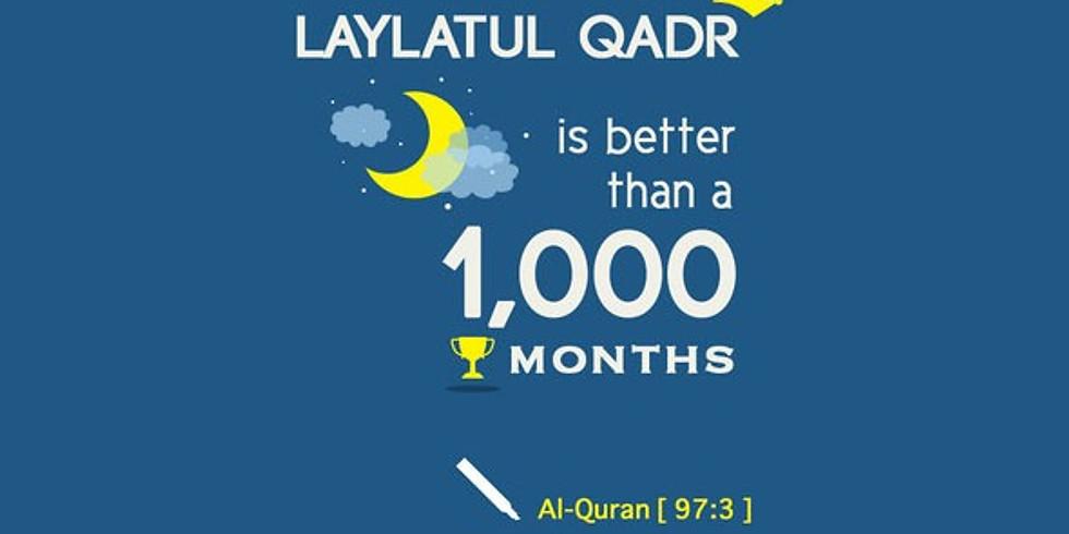 Laylatul Qadr - Eve of 21st Ramadhân