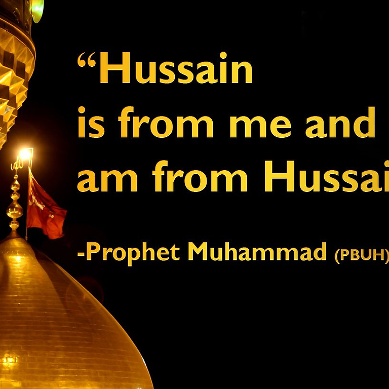 Arbaeen 1443 A.H. (2021): The Relevance of Imam Hussain in a Modern Society: A Sunni Perspective