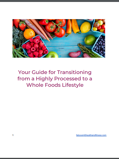 Transitioning from Processed to Fresh Foods