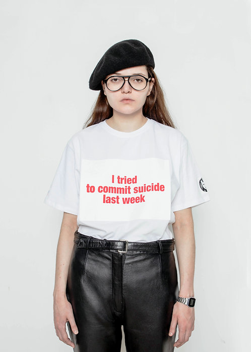 "T-SHIRT ""I tried to commit suicide last week"""